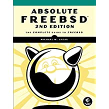 Absolute FreeBSD – The Complete Guide to FreeBSD 2e