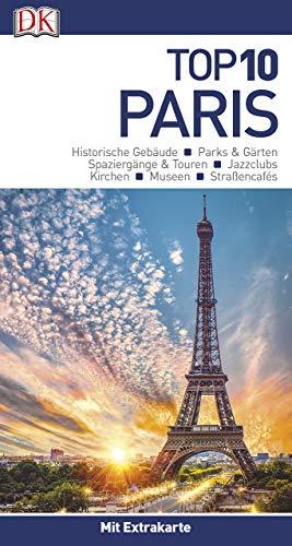 Top 10 Reiseführer Paris: mit Extrakarte und kulinarischem Sprachführer zum Herausnehmen
