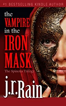 The Vampire in the Iron Mask (The Spinoza Trilogy Book 3) (English Edition) par [Rain, J.R.]
