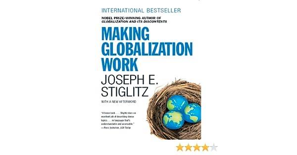 Making Globalization Work eBook: Joseph E. Stiglitz: Amazon.de ...