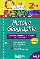Objectif Bac - Fiches détachables - Histoire-Géographie 2nde