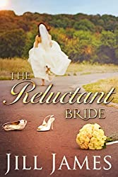The Reluctant Bride: A Lake Willowbee Novella (The Lake Willowbee Series)