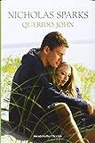 Querido John (Spanish Edition) by Nicholas Sparks(2012-02-06)