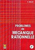 Problèmes de mécanique rationnelle