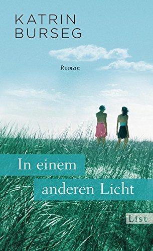 Buchseite und Rezensionen zu 'In einem anderen Licht: Roman' von Katrin Burseg