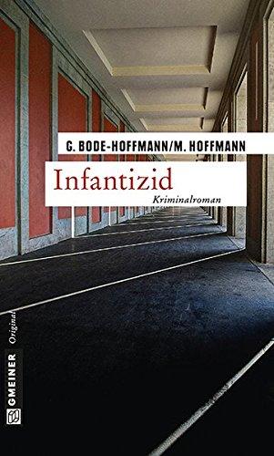 Infantizid (Kriminalromane im GMEINER-Verlag)
