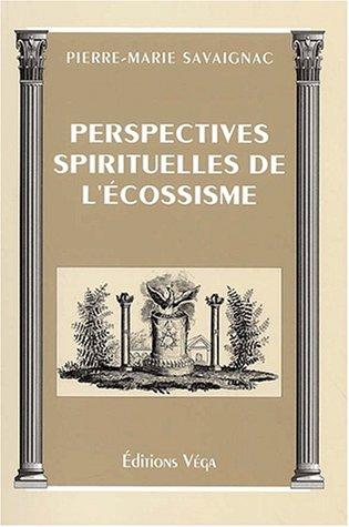 Perspectives spirituelles de l'écossisme