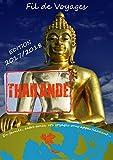 Thailande: Edition du 15 Septembre 2017 (Fil de Voyages)