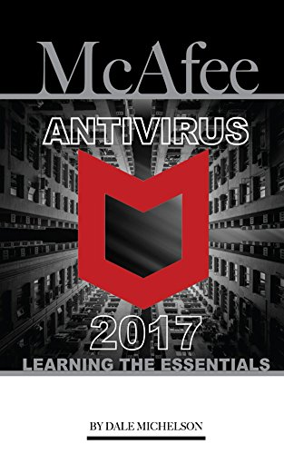 mcafee-antivirus-2017-learning-the-essentials-english-edition