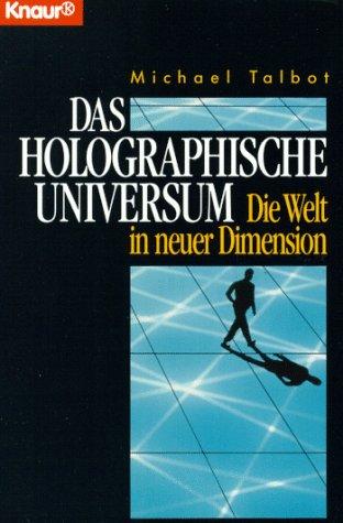 Buchseite und Rezensionen zu 'Das holographische Universum' von Michael Talbot