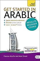 Get Started in Arabic Absolute Beginner Course: (Book and audio support) (Teach Yourself)