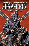 Jonah Hex Tall Tales TP (All Star Western)