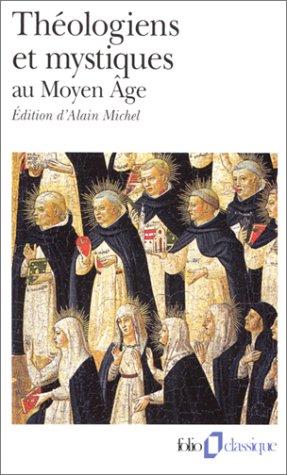 Théologiens et mystiques au moyen âge