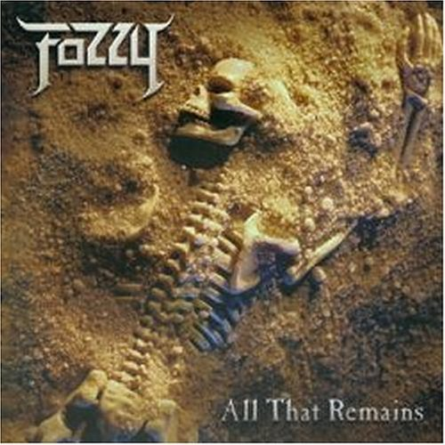 All That Remains by Fozzy