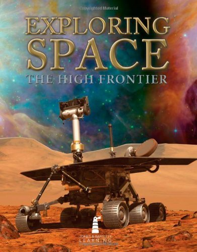Exploring Space: The High Frontier (2010-07-22)
