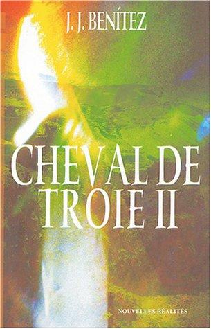 Cheval de Troie : Tome 2