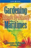 Gardening Month by Month in Saskatchewan