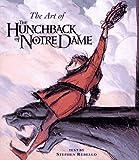 The Art of Hunchback of Notre Dame (Disney Spotlights)