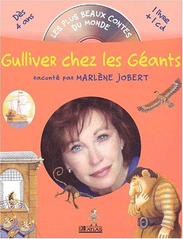 Gulliver chez les Géants. : Livre-CD