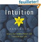 Intuition Handbook: Access Your Hidde...