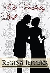 The Pemberley Ball: A Pride and Prejudice Vagary Novella (English Edition)