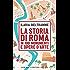 La storia di Roma in 100 monumenti e opere d'arte (eNewton Saggistica)