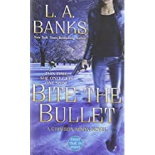 Bite the Bullet (Crimson Moon, Book 2) by L. A. Banks (2008-09-30)