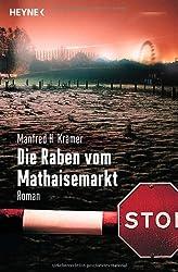 Die Raben vom Mathaisemarkt: Roman