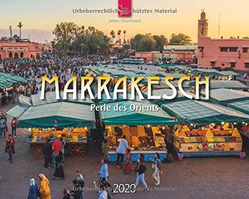 Marrakesch - Perle des Orients: Original Stürtz-Kalender 2020 - Großformat-Kalender 60 x 48 cm (Marokko-kalender)
