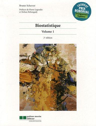 Biostatistique : Volume 1 par Bruno Scherrer