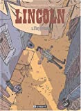 Playground : Lincoln. 3 | Jouvray, Olivier. Scénariste