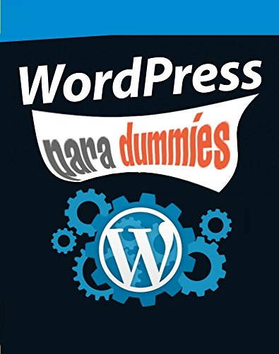 wordpress para dummies (Spanish Edition)