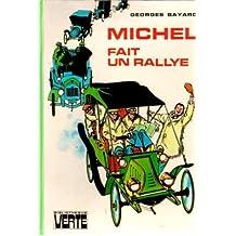 Michel fait un rallye