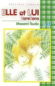 Elle et lui - Kare kano Edition simple Tome 15