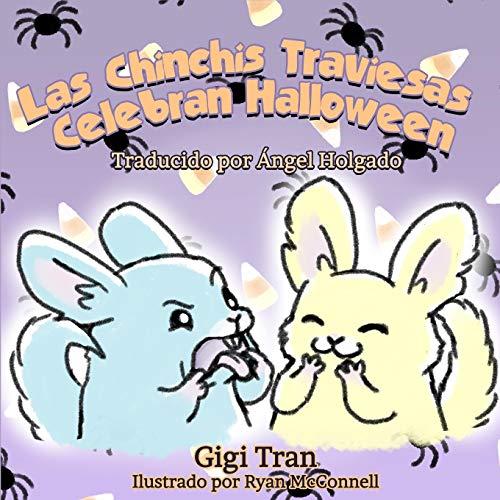 Las Chinchis Traviesas Celebran Halloween: (SPANISH VERSION)