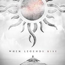 When Legends Rise (Digipak)