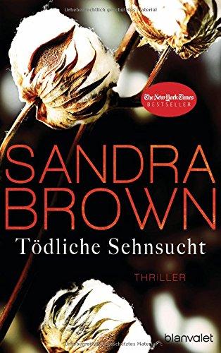 Buchcover Tödliche Sehnsucht: Thriller