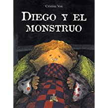Diego Y El Monstruo/Diego and the Monster