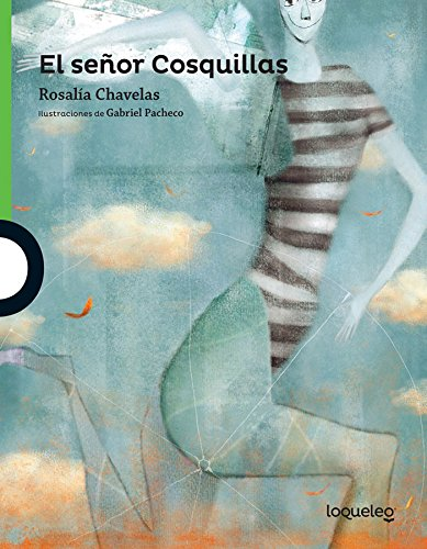 El señor cosquillas / Mr. Tickles (Serie Verde) por Rosalía Chavelas