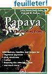 Papaya: The Healthy Fruit
