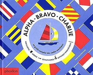 """Afficher """"Alpha, Bravo, Charlie"""""""