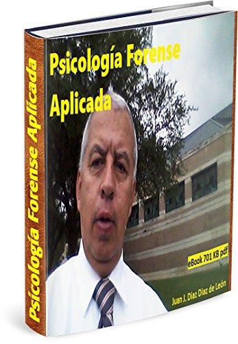 Psicologia Forense Aplicada por Juan Diaz Diaz de Leon