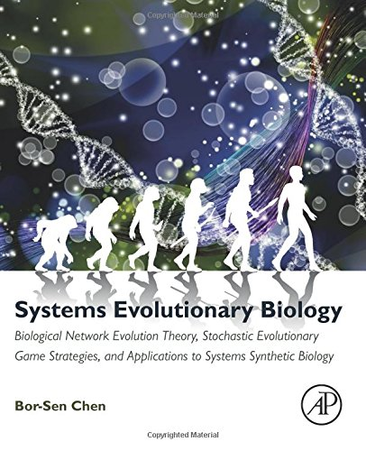 Systems Evolutionary Biology: Biological Network Evolution Theory, Stochastic Evolutionary Game Strategies, and Applications to Systems Synthetic Biology