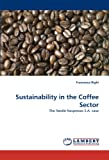 Sustainability in the Coffee Sector: The Nestlé Nespresso S.A. case