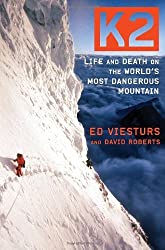 K2: Life and Death on the World's Most Dangerous Mountain by Ed Viesturs (2009-10-13)
