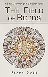 The Field of Reeds (Imhotep Book 4)