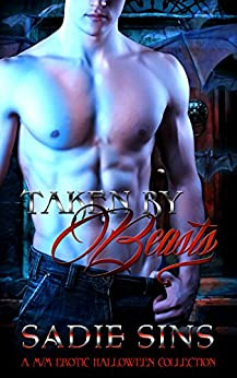 Taken By Beasts: A M/M Erotic Halloween Collection (English Edition) di [Sins, Sadie]
