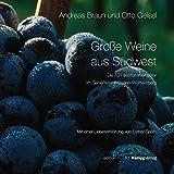 Große Weine aus Südwest