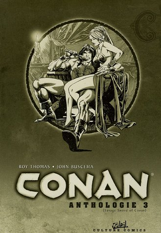 Conan le barbare, tome 3 : Anthologie N&B