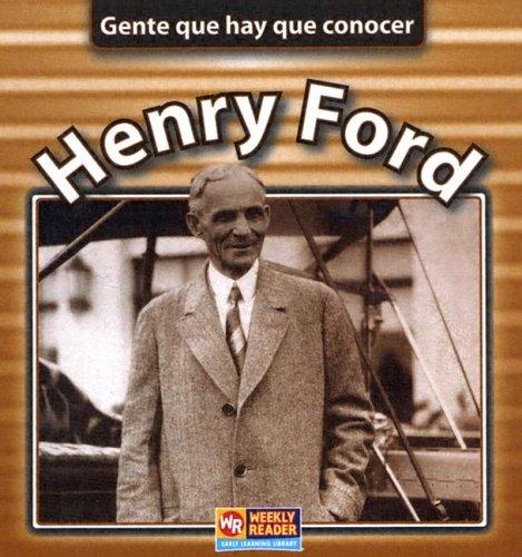 Henry Ford (Gente que hay que concer) por Jonatha A. Brown